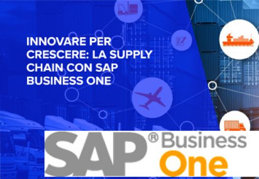 WEBINAR - INNOVARE PER CRESCERE: LA SUPPLY CHAIN CON SAP BUSINESS ONE